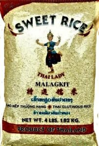 THAI LADY MALAGKIT SWEET GLUTINOUS STICKY RICE - 4 LBS. EXTRA SUPER HIGH QUALITY