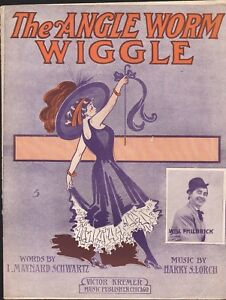 The Angle Worm WIGGLE 1910 SOPHIE TUCKER Dance Song WILL PHILBRICK Sheet Music $19.99