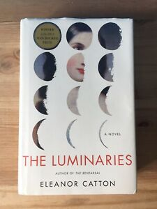 The Luminaries by Eleanor Catton 2013 HC DJ 1st US Ed. Little Brown