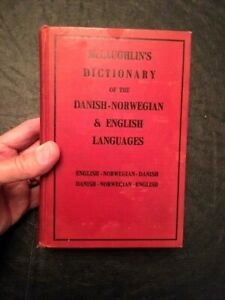RARE McLaughlin's Dictionary of the Danish Norwegian & English Languages c.1939
