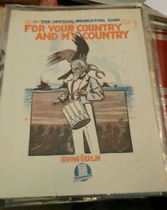 EARLY SHEET MUSIC 1917 FOR YOUR COUNTRY AND MY COUNTRY IRVIN BERLIN $6.99