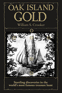 Oak Island Gold : Startling New Discoveries in The World#x27;s Most Famous... $4.48