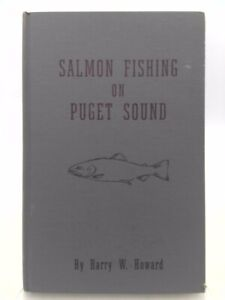 Salmon fishing on Puget Sound: Salmon fishing contribution from the... Signed