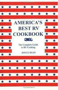 America#x27;s Best RV Cookbook : The Complete Guide to RV Cooking by Joyce Ryan