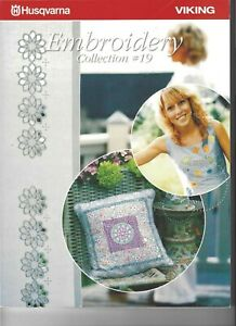Husqvarna Viking Machine Embroidery Collection #19 Soft Cover $18.95