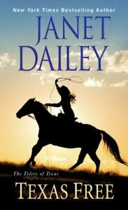 Texas Free by J Dailey