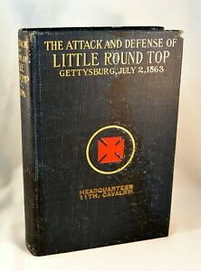 THE ATTACK AND DEFENSE OF LITTLE ROUND TOP 1913 Gettysburg J. L. Chamberlain $165.00