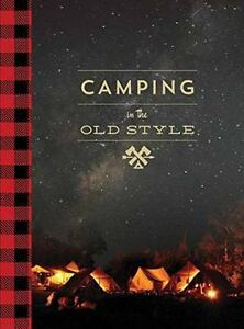 Camping in the Old Style
