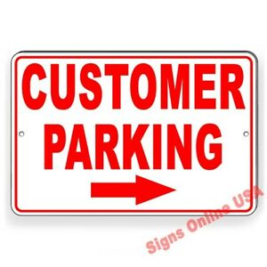 Customer Parking Arrow Right Metal Sign Or Decal 6 SIZES business only towed $8.79