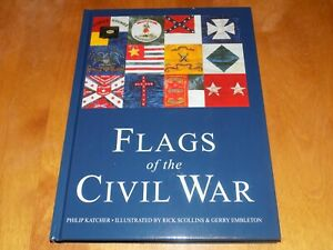 FLAGS OF THE CIVIL WAR Union amp; Confederate Flag Banners Banner History Book