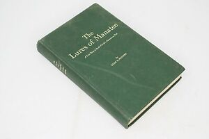 The Lures of Manatee by Lillie B. McDuffee South Florida History 1967 Pictures