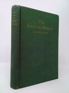 The Lures of Manatee by McDuffeb Lillie B.