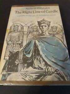 The Right Line of Cerdic by Alfred Duggan First Edition $16.00