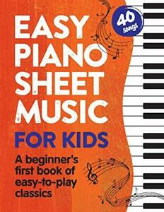 Easy Piano Sheet Music for Kids A Beginners First Book of Easy to Play Classi... $11.50