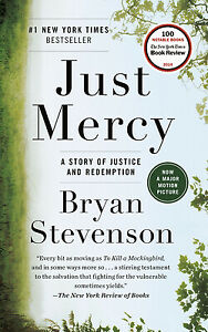 Just Mercy : A Story of Justice and Redemption by Bryan Stevenson $5.27