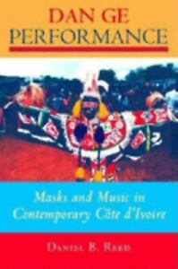 Dan Ge Performance : Masks and Music in Contemporary C?te DIvoire $21.82
