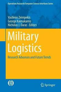Military Logistics: Research Advances and Future Trends (English) Hardcover Book