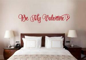 Be My Valentine Love Decor Vinyl Decal Wall Sticker Words Lettering Quote Art
