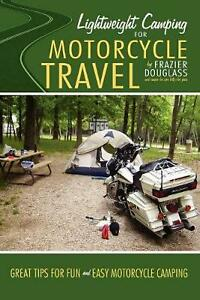 Lightweight Camping for Motorcycle Travel by Frazier Douglass English Paperbac