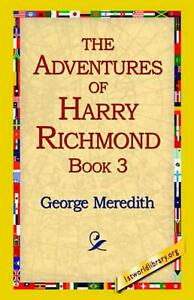 The Adventures of Harry Richmond, Book 3 by George Meredith English Paperback