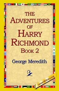 The Adventures of Harry Richmond, Book 2 by George Meredith English Paperback