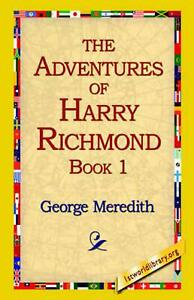 The Adventures of Harry Richmond, Book 1 by George Meredith English Paperback