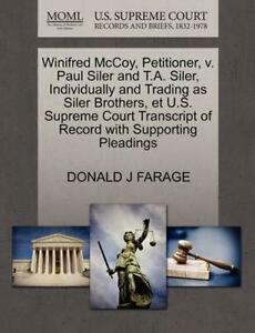 Winifred McCoy Petitioner v. Paul Siler and T.A. Siler Individually and Tradi