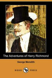 The Adventures of Harry Richmond Dodo Press by George Meredith English Paper