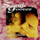 Various Artists : Smooth Grooves: A Sensual Collection, Vol. 1 CD