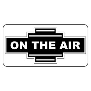 On The Air Black Retro Vintage Style Metal Sign - 8 In X 12 In With Holes