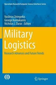 Military Logistics: Research Advances and Future Trends (English) Paperback Book