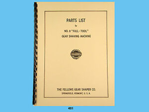 Fellows #8 Full Tool Gear Shaving Machine Parts List Manual *401 $22.50