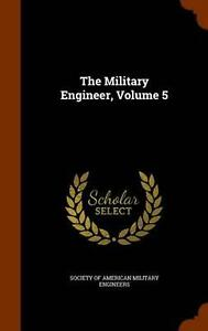 The Military Engineer, Volume 5 (English) Hardcover Book Free Shipping!