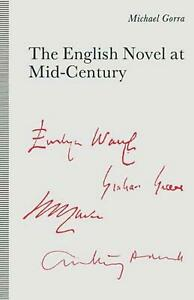 English Novel At Mid-century: From the Leaning Tower by Michael Gorra (English)