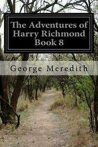 The Adventures of Harry Richmond Book 8 by George Meredith English Paperback B