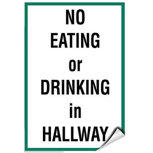 No Eating Or Drinking In Hallway Activity Sign School Sign LABEL DECAL STICKER