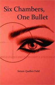 Six Chambers, One Bullet (Paperback or Softback)