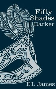 Fifty Shades Darker: 2 by James E L Book The Fast Free Shipping