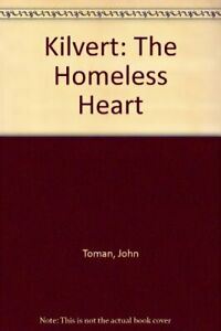 Kilvert: The Homeless Heart by Toman, John Paperback Book The Fast Free Shipping