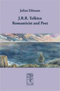 J.R.R. Tolkien Romanticist and Poet Paperback or Softback