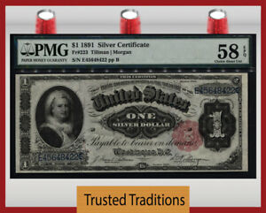 TT FR 223 1891 $1 SILVER CERTIFICATE MARTHA SMALL RED SEAL PMG 58 EPQ