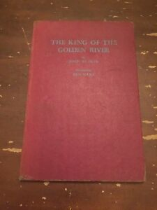 1945 The King Of The Golden River by John Ruskin Hardcover