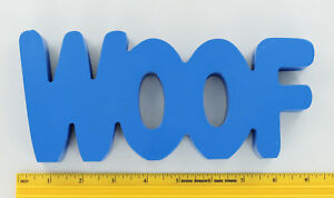 New Tabletop Word Sign - WOOF - Blue