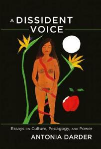 A Dissident Voice: Essays on Culture Pedagogy and Power (Counterpoints) by Dar