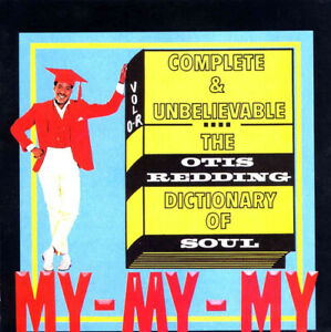 Otis Redding : The Otis Redding Dictionary of Soul: Complete & Unbelievable CD