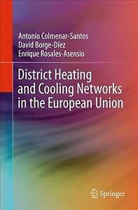 District Heating and Cooling Networks in the European Union Paperback by Col...