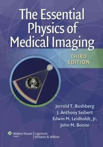 Essential Physics of Medical Imaging : North American Edition, Hardcover by B...