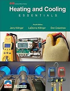 Heating and Cooling Essentials Hardcover by Killinger Jerry; Crawshaw Don;...