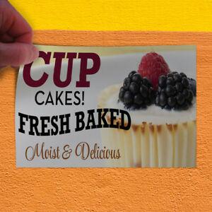 Decal Sticker Fresh Baked Cup Cakes Moist & Delicious! #2 Business Store Sign