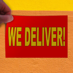 Decal Sticker We Deliver Red Yellow2 Business Deliver Outdoor Store Sign Red